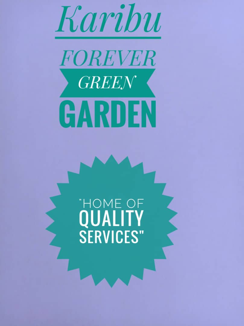 FOREVER GREEN GARDEN (HOME OF QUALITY SERVICES)-SANGO MOSHI