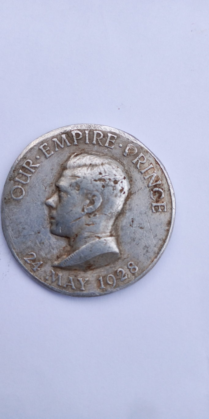 24 May 1928 – Medal. OUR EMPIRE PRINCE, FOR GOD. KING. AND. EMPIRE